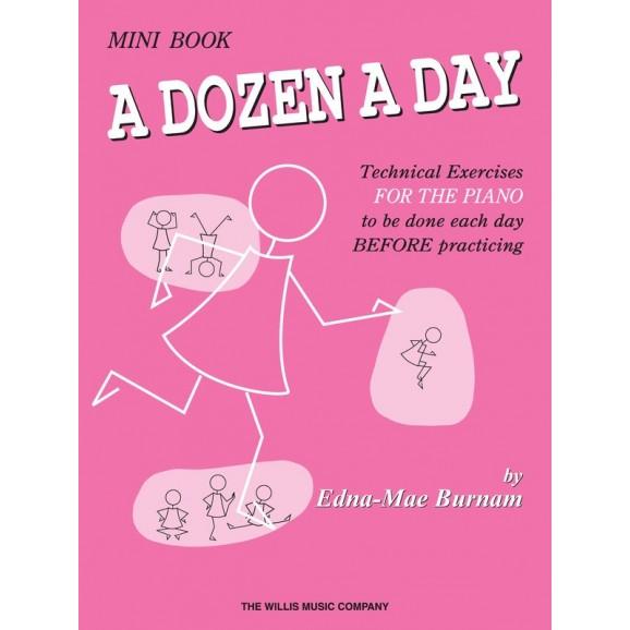 A Dozen a Day Mini Book -  Edna Mae Burnam   (Piano) A Dozen a Day - Willis Music. Softcover Book